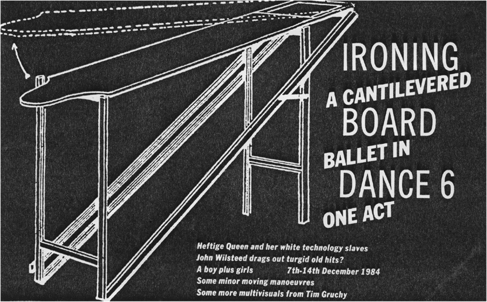 Ironing Board Dance 6 - A Cantilevered Ballet in One Act, 1984 -Mark Ross, Tim Gruchy, David Clarke and Anthony Patterson 1984-86