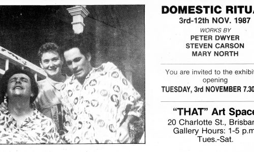 Domestic Ritual Invite - 3 November - 12 November 1987 That Space - Artists Peter Dwyer, Steven Carson, Mary North - That Space
