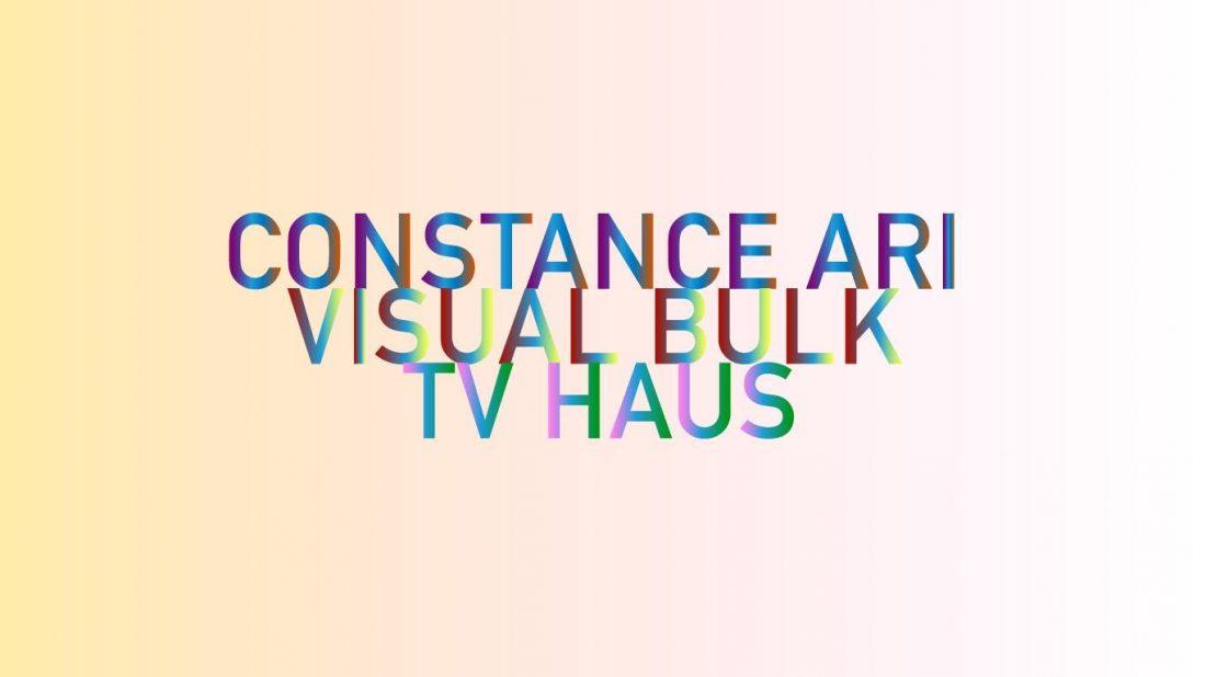2214cf7fd523 Constance x Visual Bulk x TV Haus Fundraiser Saturday 15th December